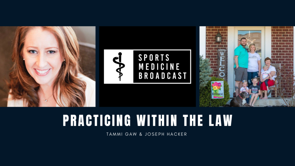Tammi Gaw and Joseph Hacker talk about how Athletic Trainers can Practice within the law