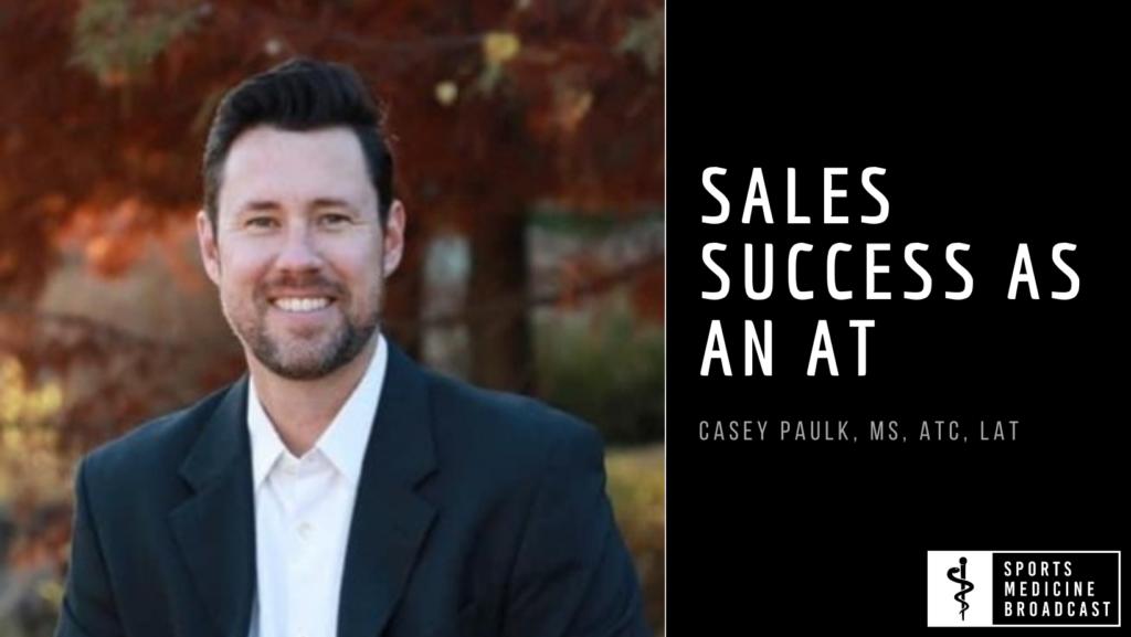 Sales Success with Casey Paulk
